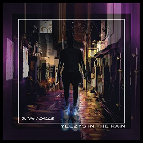 Rain [Explicit] by Sunny Achille