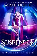 Suspended: A Dream Traveler Adventure (Vagabond Circus Book 1)