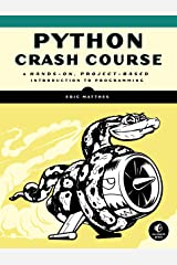 Python Crash Course: A Hands-On, Project-Based Introduction to Programming Broché