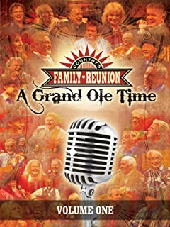 Country's Family Reunion: A Grand Ole Time: Volume One