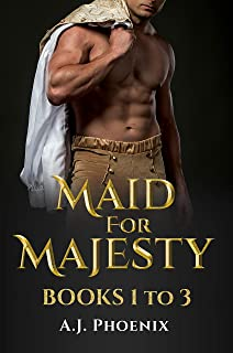 Maid for Majesty Trilogy