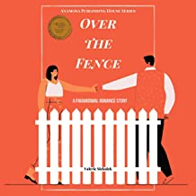 Over the Fence: A Paranormal Romance Story
