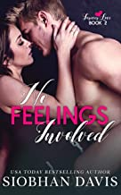 No Feelings Involved: A Brother's Best Friend Standalone Romance (Forever Love Book 2)
