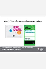 Good Charts for Persuasive Presentations: How to Use the Best Data Visualizations for Great Presentations (2 Books) Kindle Edition