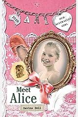 Our Australian Girl: Meet Alice (Book 1) (Our Australian Girl: Alice) Kindle Edition