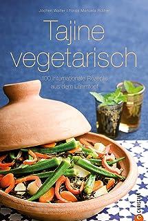 Vegetarische Tajinegerichte international – einfach, fettf