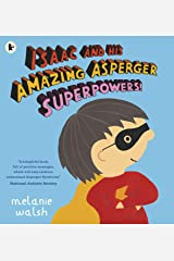 Isaac and His Amazing Asperger Superpowers! Paperback