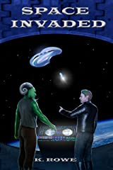 Space Invaded (Dar's Adventures in Space Book 4) Kindle Edition