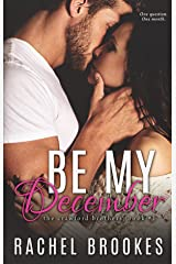Be My December (The Crawford Brothers Book 1) Kindle Edition