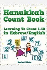 Hanukkah Count Book: Learning To Count 1-10 in Hebrew / English Kindle Edition