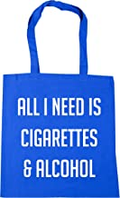 HippoWarehouse All I need is cigarettes and alcohol Tote Shopping Gym Beach Bag 42cm x38cm, 10 litres