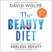 The Beauty Diet: Unlock the Five Secrets of Ageless Beauty from the Inside Out
