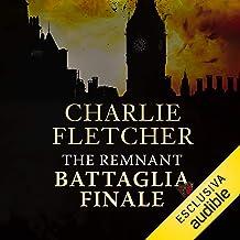The Remnant. Battaglia finale: Oversight 3