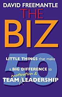 The Biz: 50 Little Things to Make a Big Difference to Motivation and Team Leadership (English Edition)