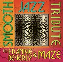 Smooth Jazz Tribute to Frankie Beverly & Maze