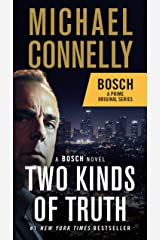 Two Kinds of Truth (A Harry Bosch Novel Book 20) Kindle Edition