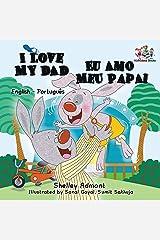 I Love My Dad (English Portuguese Bilingual Book for Kids - Brazilian) (English Portuguese Bilingual Collection) (Portuguese Edition) Paperback