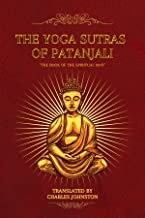 """The Yoga Sutras of Patanjali: """"The Book of the Spiritual Man"""""""