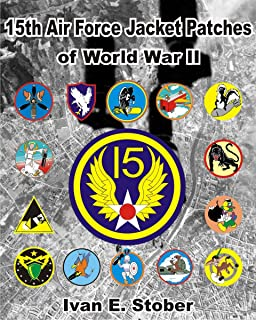 15th Air Force - Jacket Patches of WWII: Emblems of the 15th Army Air Corp (1942-1946)