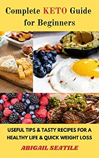 Complete Keto Guide For Beginners