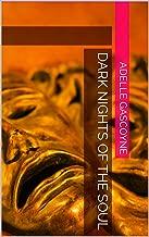 Dark nights of the soul (Spiritual Warfare Series Book 9)