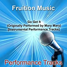 Go Get It (Originally Performed by Mary Mary) [92.5bpm Click Track]