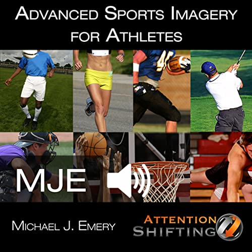 Advanced Sports Imagery: Applied Sports Psychology Hypnosis NLP & Visualization