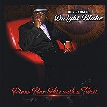Very Best of Dwight Blake