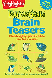 Brain Teasers: Mind-boggling quizzes, trivia, and logic puzzles (Highlights™ Puzzlemania® Puzzle Pads)