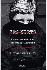 Zeg niets (Dutch Edition) Format Kindle