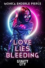 Love Lies Bleeding Kindle Edition