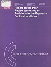 Report on the Peer Review Workshop on Revisions to the Exposure Factors Handbook