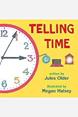 Telling Time: How to Tell Time on Digital and Analog Clocks Kindle Edition