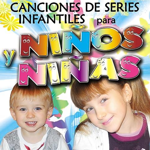 Canciones de Series Infantiles para Niños y Niñas