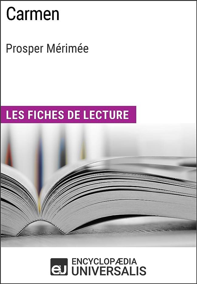 レタス織機近似Carmen de Prosper Mérimée: Les Fiches de lecture d'Universalis (French Edition)