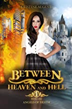 Angels of Death: A Dark Paranormal Romance (Between Heaven and Hell Book 1)