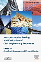 Non-destructive Testing and Evaluation of Civil Engineering Structures (Structures Durability in Civil Engineering)