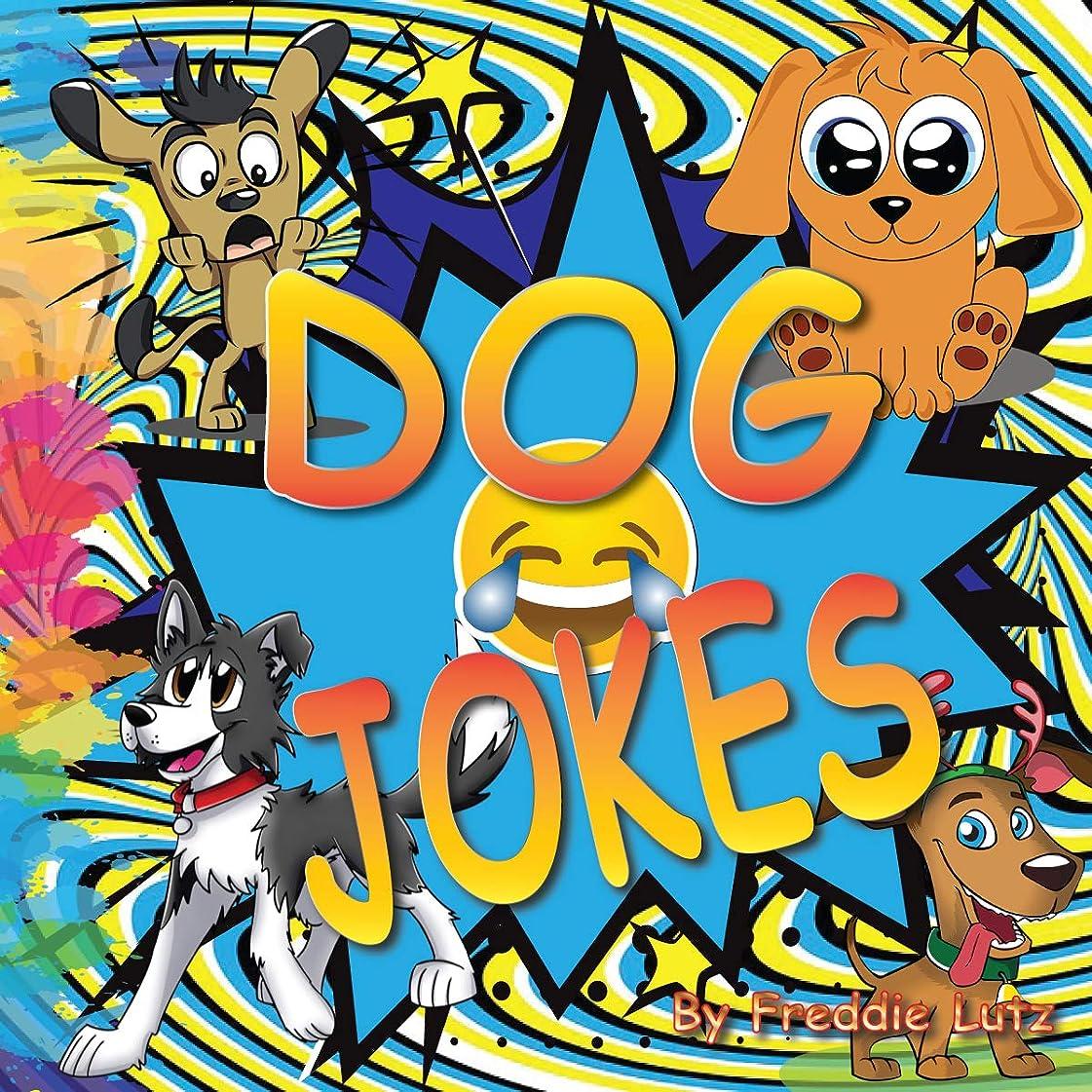 取る交じるセージDOG JOKES: jokes for kids the best jokes, riddles, tongue twisters (joke books for kids 5-7 Book 16) (English Edition)
