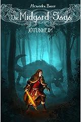 Die Midgard-Saga - Jötunheim Kindle Ausgabe