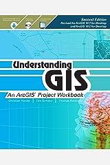 Understanding GIS: An ArcGIS Project Workbook (Understanding GIS, 2) Paperback