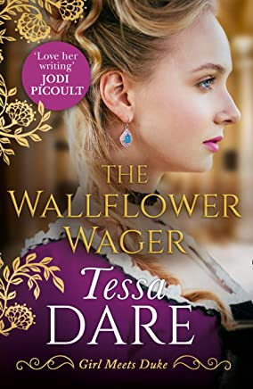 The Wallflower Wager: The brand new irresistible Regency romance from the author of The Governess Game and The Duchess Deal (Girl meets Duke, Book 3)