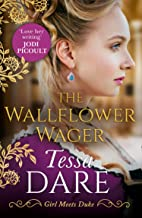 The Wallflower Wager: The Sexy Bestselling Historical Romance. A Perfect Summer Escape. (Girl meets Duke, Book 3)