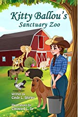 Kitty Ballou's Sanctuary Zoo Kindle Edition