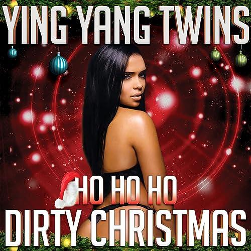 Ying Yang Twins Christmas.Ho Ho Ho Dirty Christmas By Ying Yang Twins On Amazon