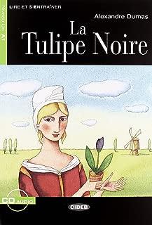 La Tulipe Noire (Lire Et S'Entrainer) (French Edition)