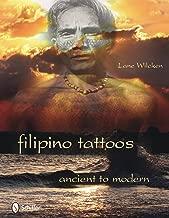 Filipino Tattoos: Ancient to Modern