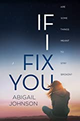 If I Fix You Kindle Edition