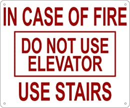 In Case Of Fire Do Not Use Elevator Sign (Reflective, Aluminium 10X12 inch)