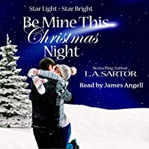 Be Mine This Christmas Night: Star Light Star Bright, Book 1
