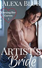 Artist's Bride (Claiming Her Curves Book 1)